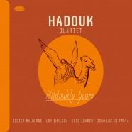 Hadouk Quartet, Hadoukly Yours