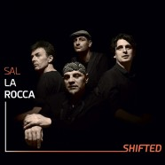 Sal La Rocca, Shifted