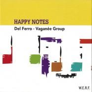 Del Ferro – Vaganée Group : Happy Notes