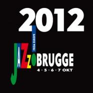 Jazz Brugge 2012: un festival paneuropéen !