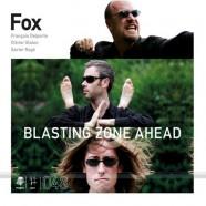 Fox, Blasting Zone Ahead