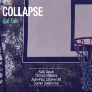 Collapse Bal Folk