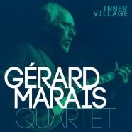 Gérard Marais Quartet, Inner Village