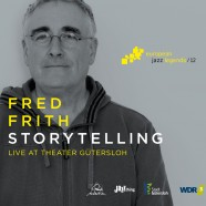 Fred Frith, Storytelling