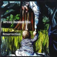 Jérémy Dumont, Résurrection