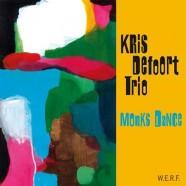 Kris Defoort Trio, Monks Dance