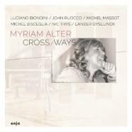 Myriam Alter, Cross / Ways
