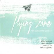 Mimi Verderame Quartet, Flying Zone