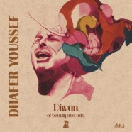 Dhafer Youssef, Diwan of Beauty