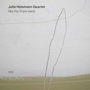 Julia Hülsmann Quartet, Not Far Frome Here