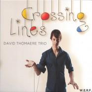 David Thomaere Trio, Crossing Lines