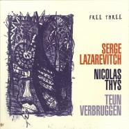 Lazarevitch – Thys – Verbruggen, Free Three