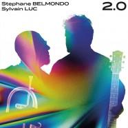 Stéphane Belmondo-Sylvain Luc, 2.0