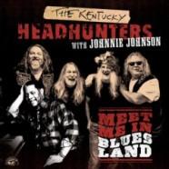 The Kentucky Headhunters, Meet Me In Bluesland