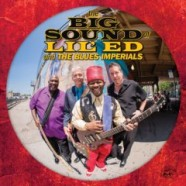 Lil' Ed & The Blues Imperials, The Big Sound of