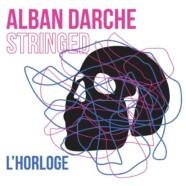 Alban Darche Stringed, L'horloge