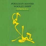 Perelman-Maneri-Shipp-Wooley, Strings 4
