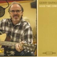 Gerry Barnum, Good Time Comin'