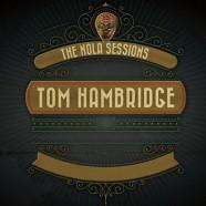 Tom Hambridge, The Nola Sessions