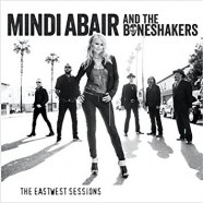 Mindi Abair & The Boneshakers, The Eastwest Sessions
