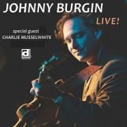 Johnny Burgin, Live