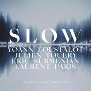 Yoann Loustalot, Slow