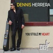 Dennis Herrera, You Stole My Heart