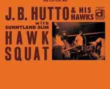 J.B. Hutto & His Hawks, Hawk Squat