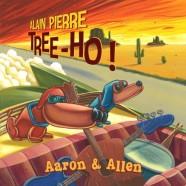 Alain Pierre Tree-Ho, Aaron & Allen