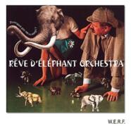 Rêve d'Eléphant Orchestra