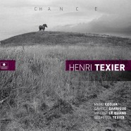 Henri Texier, Chance