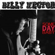 Billy Hector, Some Day Baby