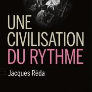 Jacques Réda, une civilisation du rythme