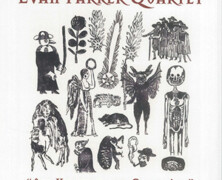 Evan Parker Quartet: All Knavery and Collusion