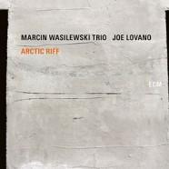Marcin Wasilewski Trio with Joe Lovano, Arctic Riff