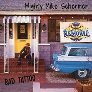 Mighty Mike Schermer : Bad Tattoo