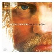 Anders Osborne : Black Eye Galaxy
