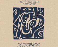 Jakob Dinesen / Anders Christensen / Laust Sonne: Blessings
