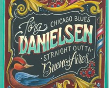 Jörg Danielsen, Chicago Blues Staight Outta Buenos Aires