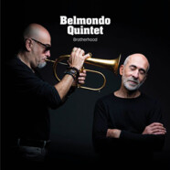Belmondo Quintet: Brotherhood
