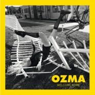 Ozma, Welcome Home