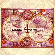 Music 4 A While