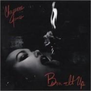 Cheyenne James, Burn It Up
