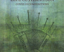 Elye Cuthbertson : Covid 19 Compositions