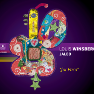 Louis Winsberg – Jaleo, For Paco