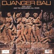Tony Scott, Djanger Bali