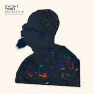 Dwight Trible, Inspirations