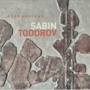 Sabin Todorov Trio, Archeology
