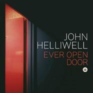 John Helliwell : Ever Open Door