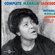 Mahalia Jackson, Intégrale – Volume 18